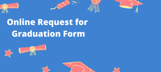 Online Request for Graduation Form